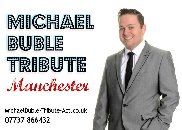 Best Michael Buble Tribute in Manchester