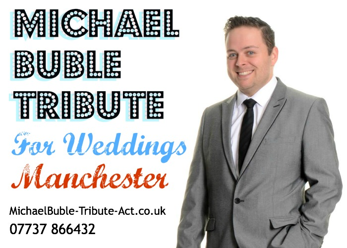 Michael Buble Tribute Act for Weddings Manchester